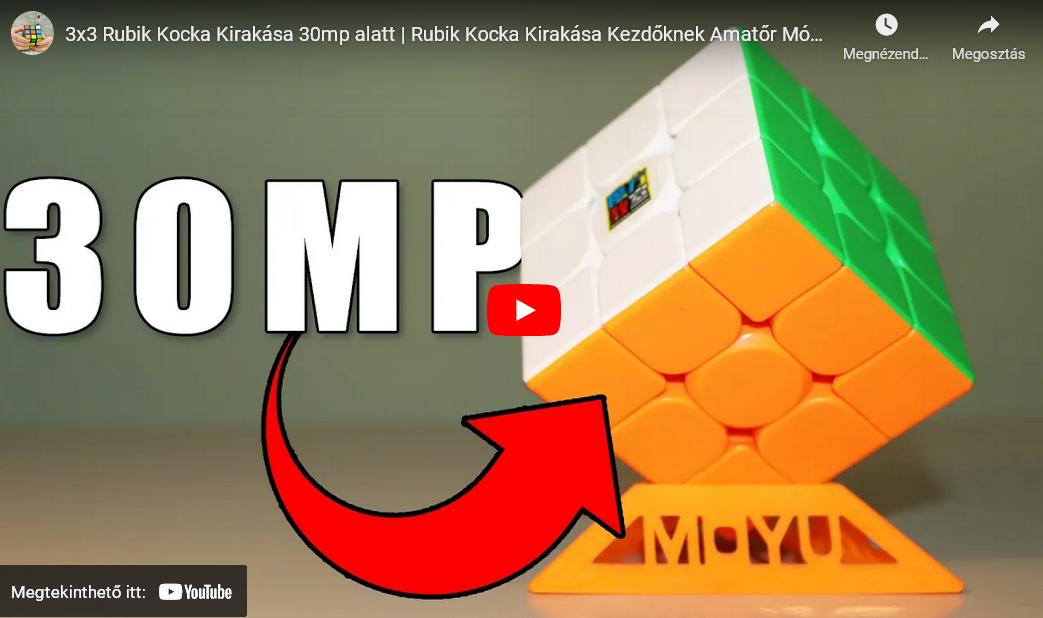 Rubik Kocka Kirakása 30 másodperc alatt